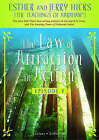 The Law of Attraction in Action: Episode 5 by Jerry Hicks, Esther Hicks (Other digital, 2008)