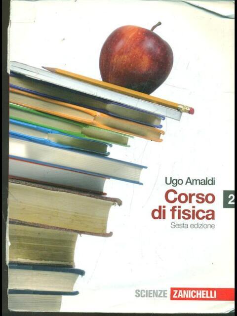 CORSO DI FISICA 2  UGO AMALDI ZANICHELLI 2009
