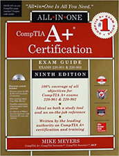 CompTIA A+ Certification All-in-One Exam Guide, Ninth Edition (Exams 220-901 & 220-902) by Mike Meyers (2016, CD-ROM / Hardcover)