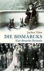 Thies, J: Bismarcks von Jochen Thies (2013, Gebundene Ausgabe)