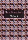 San Francisco Select by APA Publications (Paperback, 2010)