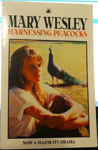 Harnessing Peac*cks By  Mary Wesley. 9780552995481