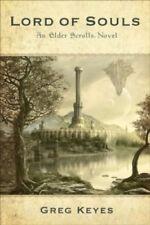 An Elder Scrolls Novel: Lord of Souls: 2 (Elder Scrolls 2) By Greg Keyes