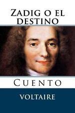 Zadig o el Destino : Cuento by Voltaire (2015, Paperback)
