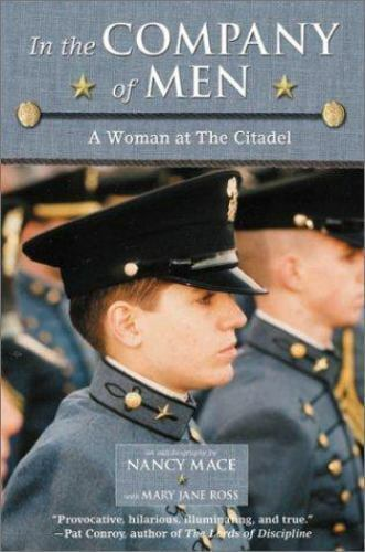 In the Company of Men SIGNED, A Woman at the Citadel Nancy Mace & Mary Jane Ross