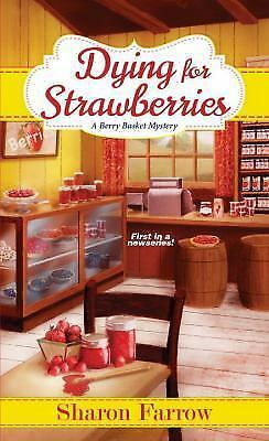 Dying for Strawberries (A Berry Basket Mystery)-ExLibrary