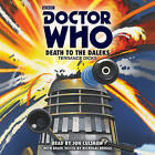 Doctor Who: Death to the Daleks: A 3rd Doctor Novelisation by Terrance Dicks (CD-Audio, 2016)