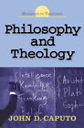 Philosophy and Theology by John D. Caputo (Paperback, 2006)