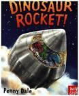 Dinosaur Rocket! von Ms. Penny Dale (2016, Gebundene Ausgabe)