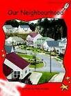 Our Neighbourhood: Early (Standard English Edition): Level 1 by Pam Holden (Paperback, 2004)