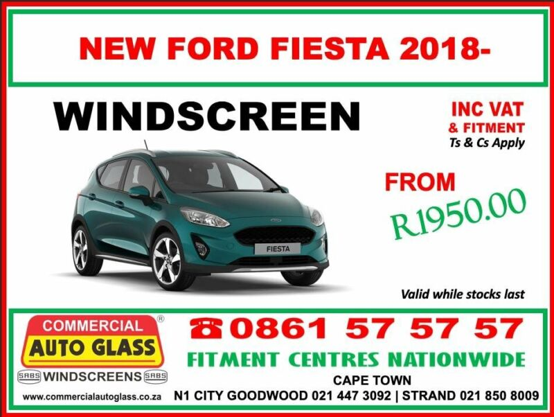 NEW Ford Fiesta Windscreen Specials - Commercial Auto Glass