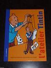 Hergé - L'Atelier Tintin - J'apprends à dessinner et à raconter - Moulinsart