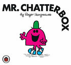 Mr Chatterbox by Roger Hargreaves (Paperback, 2007)