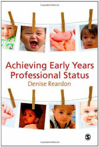 1 of 1 - Achieving Early Years Professional Status,Denise Reardon