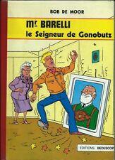 RARE EO N° BÉDESCOPE + BOB DE MOOR + MR BARELLI : LE SEIGNEUR DE GONOBUTZ
