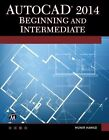 AutoCAD 2014 Beginning and Intermediate by Munir M. Hamad (Mixed media product, 2013)
