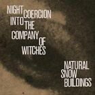 Night Coercion Into the Company of Witches * by Natural Snow Buildings (CD, Oct-2012, 3 Discs, Ba Da Bing Records)