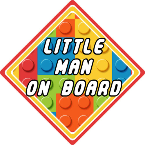 Lego Car Sign ~ Little Man On Board ~ Car Safety Sign