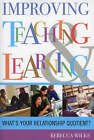 Improving Teaching and Learning: Whats Your Relationship Quotient? by Rebecca Wilke (Paperback, 2005)
