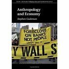 Anthropology and Economy by Stephen Gudeman (Hardback, 2016)