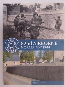 82nd-Airborne-Normandy-1944-Past-amp-Present