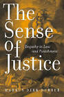 The Sense of Justice: Empathy in Law and Punishment by Markus Dirk Dubber (Hardback, 2006)