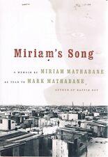 Miriam's Song by Mathabane Miriam - Book - Hard Cover - Biography Australian