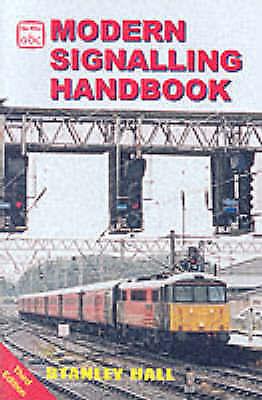 Modern Signalling Handbook (Ian Allan abc), Hall, Stanley   Paperback Book   Goo