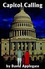Capitol Calling by David Applegate (Paperback / softback, 2000)