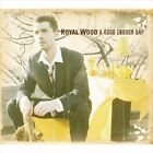 A Good Enough Day by Royal Wood (CD, 2007, CD Baby (distributor))