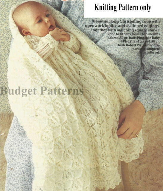 BABIES VINTAGE SHAWL & CHRISTENING ROBE KNITTING PATTERN