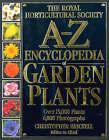 Royal Horticultural Society A-Z Encyclopedia of Garden Plants by Christopher Brickell (Hardback, 1996)