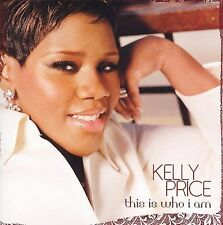 This Is Who I Am Kelly Price Audio CD
