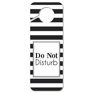 Do Not Disturb Striped Black and White Plastic Door Knob Hanger Sign