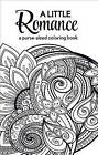 A Little Romance: A Purse-Sized Coloring Book by Harlequin (Paperback / softback, 2016)