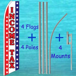 INCOME TAX 4 FLUTTER FLAGS + 4 POLE KITS Advertising Sign Feather Swooper Banner