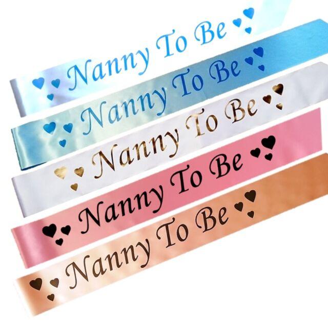 BABY SHOWER SASHES - Nanny To Be Satin Sash Pink Blue Gold Peach White