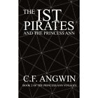 Ist Pirates and The Princess Ann 9781418440824 by C. F. Angwin Book
