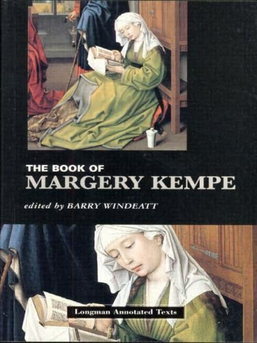 Book Of Margery Kempe Longman Annotated Texts By Margery Kempe