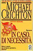 In caso di necessità Crichton Michael (Jeffery Hudson) and Selvatico