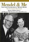 Mendel and Me: Life with Congressman L. Mendel Rivers, the Serviceman's Best Friend by Margaret Middleton Rivers, Margaret M R Eastman, L M Rivers (Hardback, 2007)