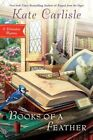 Books of a Feather by Carlisle Kate (author) 9780451477705
