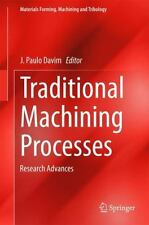 Materials Forming, Machining and Tribology: Traditional Machining Processes :...