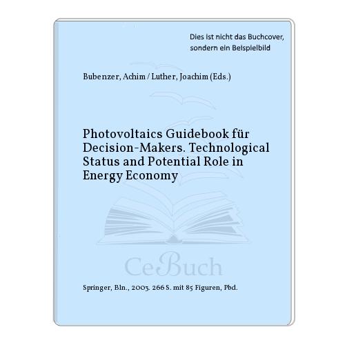 Bubenzer, Achim / Luther, Joachim (Eds.): Photovoltaics Guidebook für ...