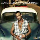 Mark Medlock Cloud dancer (2008) [CD]