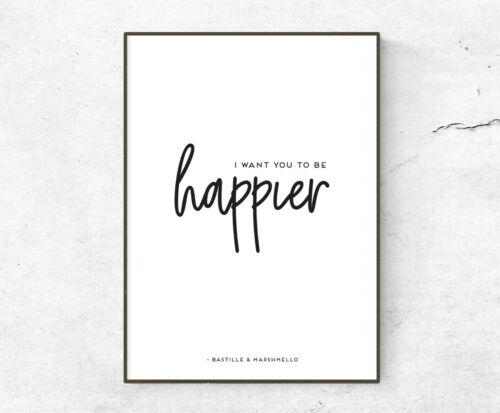 Happier Lyrics INSPIRED WALL ART Print Bastille /& Marshmello Poster A4 A3