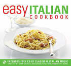 Easy Italian Cookbook: The Step-by-step Guide to Deliciously Easy Italian Food at Home by Jennifer Donovan (Paperback, 2007)