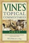 Christ by W E Vine (Hardback, 2010)