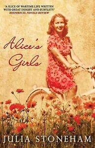 Julia-Stoneham-Alice-039-s-Girls-Land-Girls-Trilogy-3-Very-Good-Book