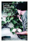 Lucius Burckhardt Writings. Rethinking Man-Made Environments: Politics, Landscape & Design by De Gruyter (Paperback, 2012)